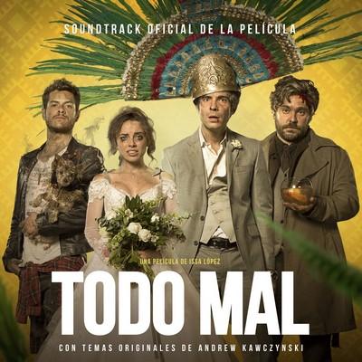 دانلود موسیقی متن فیلم Todo Mal