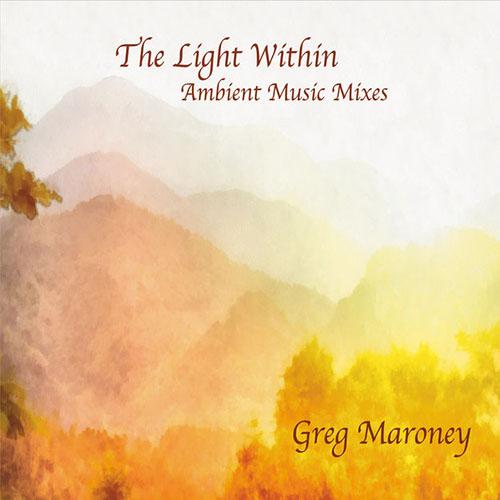 دانلود آلبوم موسیقی The Light Within توسط Greg Maroney