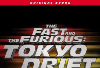 دانلود موسیقی متن فیلم The Fast And The Furious Tokyo Drift – توسط Brian Tyler