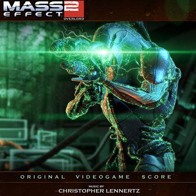 دانلود موسیقی متن بازی Mass Effect 2: Overlord – توسط Christopher Lennertz