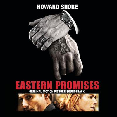 دانلود موسیقی متن فیلم Eastern Promises – توسط Howard Shore