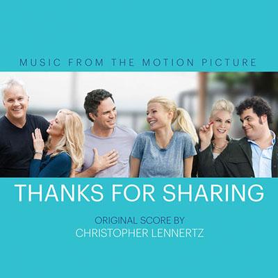 دانلود موسیقی متن فیلم Thanks For Sharing – توسط Christopher Lennertz