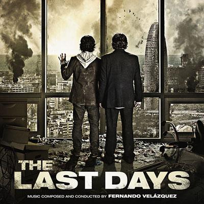 دانلود موسیقی متن فیلم The Last Days – توسط Fernando Velázquez