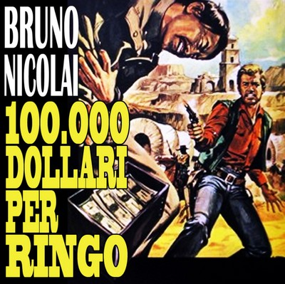 دانلود موسیقی متن فیلم 100.000dollari per Ringo