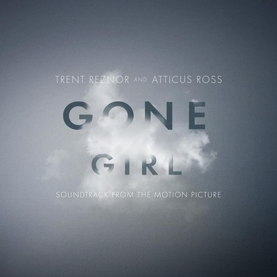 دانلود موسیقی متن فیلم Gone Girl – توسط Trent Reznor, Atticus Ross