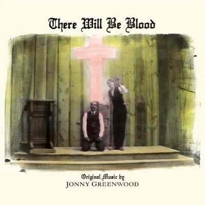دانلود موسیقی متن فیلم There Will Be Blood – توسط Jonny Greenwood