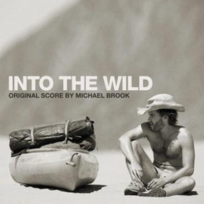 دانلود موسیقی متن فیلم Into The Wild – توسط Michael Brook