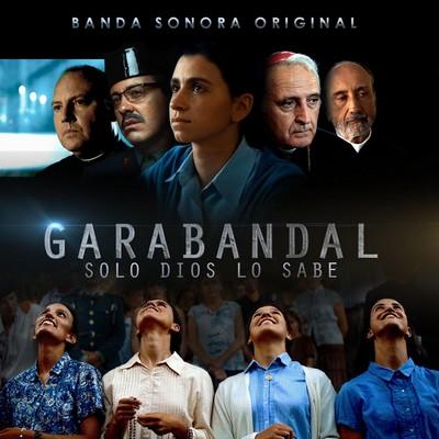 دانلود موسیقی متن فیلم Garabandal, solo Dios lo sabe