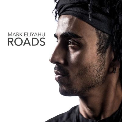 دانلود آلبوم موسیقی Roads توسط Mark Eliyahu
