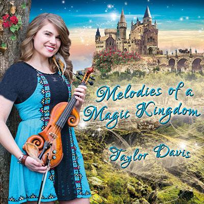 دانلود آلبوم موسیقی Melodies of a Magic Kingdom توسط Taylor Davis