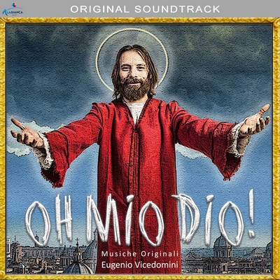 دانلود موسیقی متن فیلم Oh mio Dio!