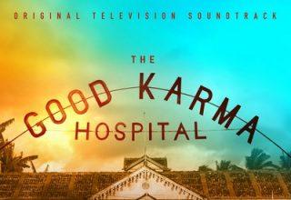 دانلود موسیقی متن سریال The Good Karma Hospital