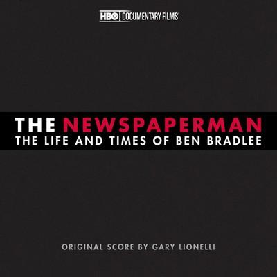دانلود موسیقی متن فیلم The Newspaperman: The Life and Times of Ben Bradlee