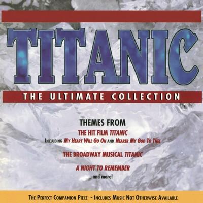 دانلود مجموعه موسیقی متن فیلم Titanic: The Ultimate