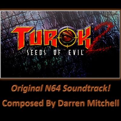 دانلود موسیقی متن بازی Turok 2: Seeds of Evil