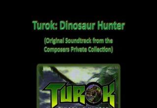 دانلود موسیقی متن بازی Turok: Dinosaur Hunter