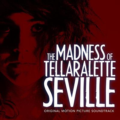 دانلود موسیقی متن فیلم The Madness of Tellaralette Seville