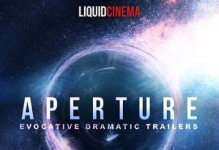 دانلود آلبوم موسیقی Aperture: Evocative Dramatic Trailers توسط Liquid Cinema