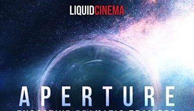 دانلود آلبوم موسیقی Aperture: Evocative Dramatic Trailers توسط Liquid Cinema