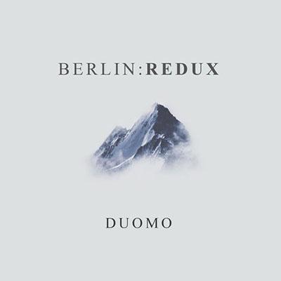 دانلود آلبوم موسیقی Berlin:Redux توسط Duomo