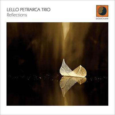 دانلود آلبوم موسیقی Reflections توسط Lello Petrarca Trio
