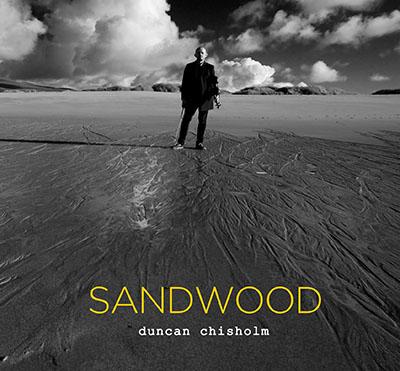 دانلود آلبوم موسیقی Sandwood توسط Duncan Chisholm