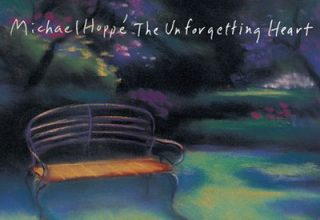 دانلود آلبوم موسیقی The Unforgetting Heart توسط Michael Hoppé