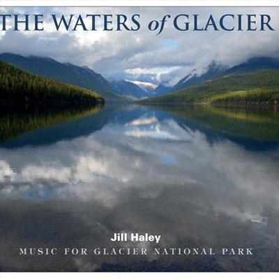 دانلود آلبوم موسیقی The Waters of Glacier توسط Jill Haley