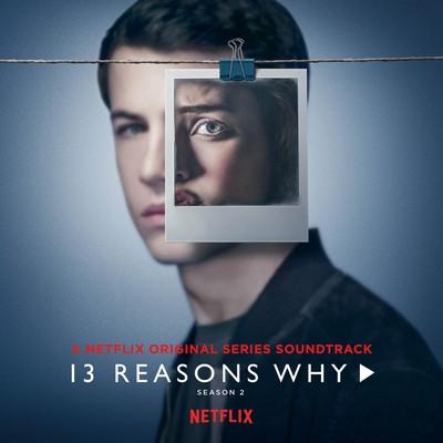 دانلود موسیقی متن فصل دوم سریال 13Reasons Why