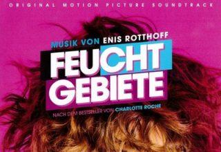 دانلود موسیقی متن فیلم Feuchtgebiete – توسط Enis Rotthoff