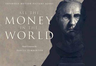 دانلود موسیقی متن فیلم All the Money in the World