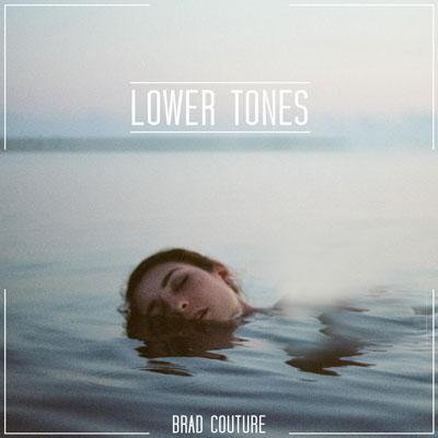 دانلود آلبوم موسیقی Lower Tones توسط Brad Couture