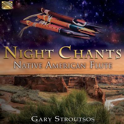دانلود آلبوم موسیقی Night Chants: Native American Flute توسط Gary Stroutsos