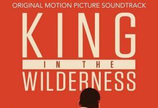 دانلود موسیقی متن فیلم King in the Wilderness