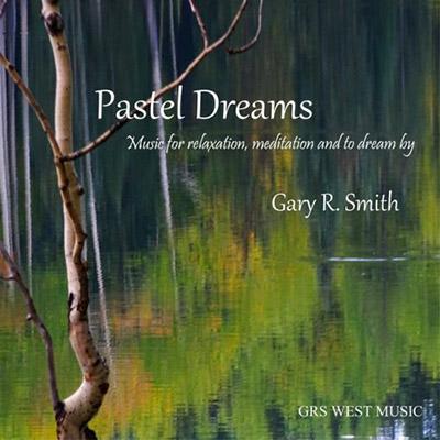 دانلود آلبوم موسیقی Pastel Dreams توسط Gary R. Smith