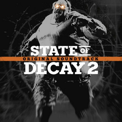 دانلود موسیقی متن بازی State of Decay 2