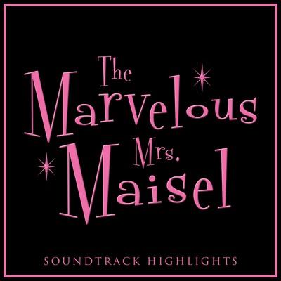 دانلود موسیقی متن سریال The Marvelous Mrs. Maisel