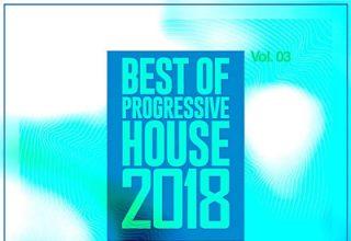 دانلود آلبوم موسیقی Best of Progressive House 2018 Vol 03 توسط VA