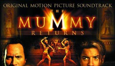 دانلود موسیقی متن فیلم The Mummy Returns – توسط Alan Silvestri