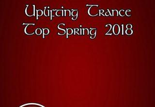 دانلود آلبوم موسیقی Uplifting Trance Top Spring 2018
