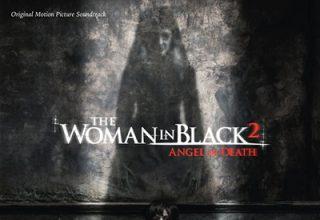 دانلود موسیقی متن فیلم The Woman In Black 2: Angel Of Death – توسط Marco Beltrami
