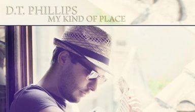 دانلود آلبوم موسیقی My Kind of Place توسط D.T. Phillips