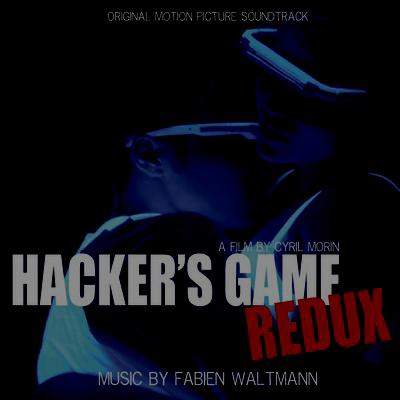 دانلود موسیقی متن فیلم Hacker's Game Redux