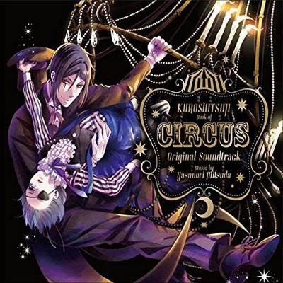 دانلود موسیقی متن انیمه Kuroshitsuji: Book of Circus