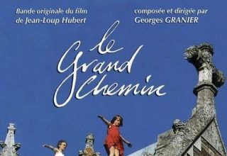 دانلود موسیقی متن فیلم Le Grand Chemin