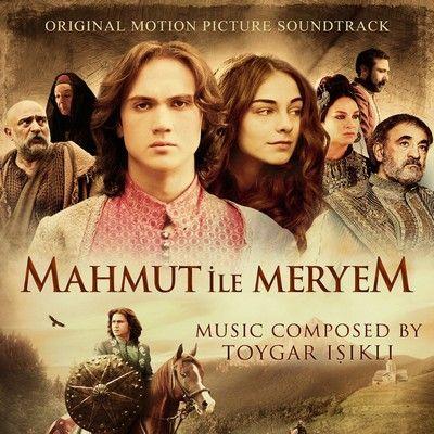 دانلود موسیقی متن فیلم Mahmut ile Meryem