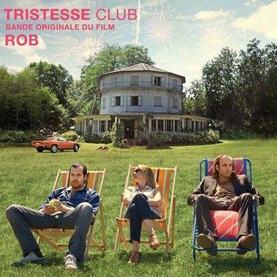 دانلود موسیقی متن فیلم Tristesse Club