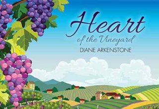دانلود آلبوم موسیقی Heart of the Vineyard توسط Diane Arkenstone
