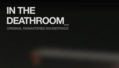 دانلود موسیقی متن فیلم In the Deathroom توسط Jerome Leroy