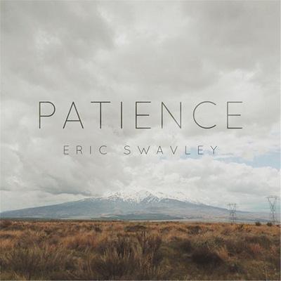 دانلود آلبوم موسیقی Patience توسط Eric Swavley